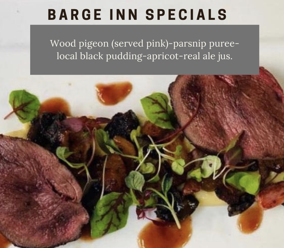 wood pigeon served pink parsnip puree local black pudding apricot real ale jus chefs specials barge inn battlesbridge