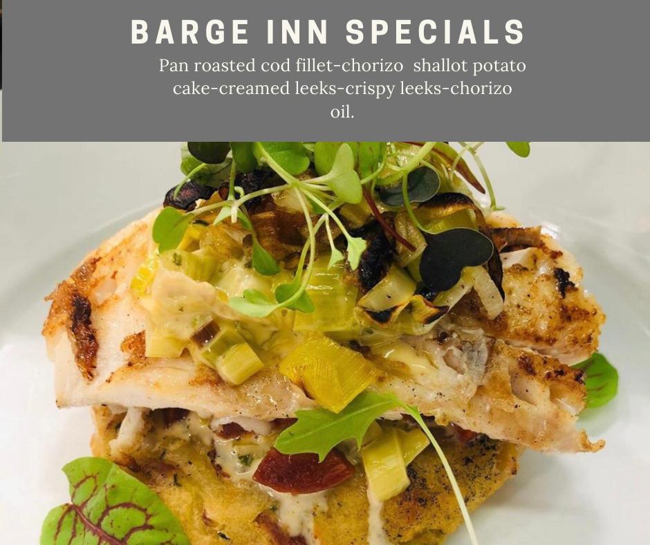 pan roasted cod filet chorizo potato cake creamed leeks crispy leeks chorizo oil chefs specials barge inn battlesbridge